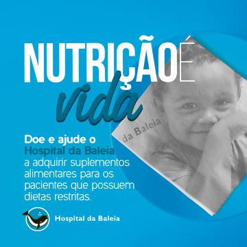 51ª Campanha Nutrição é Vida!